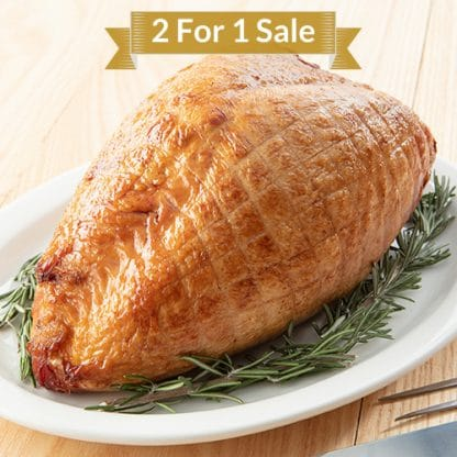2 for 1 Smoked Turkey Breast